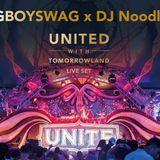 #GBOYSWAG 鼓鼓 x DJ Noodles麵麵  2018 United With Tomorrowland DJ Live Set