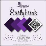 EarlyBirds Capitule 22 @ Raul Castillo (Srilanka Budha)