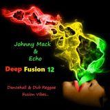 Johnny Mack & Echo - Deep Fusion 12