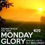 Monday Glory #29