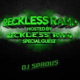 Reckless Ryan - Reckless Radio 03 (DJ Spadus Guest Mix)