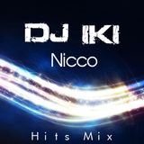 Nicco - Hits Mix (DJ iki)