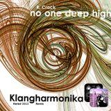 Klangharmonika RMX from R. Crack- no one deep high