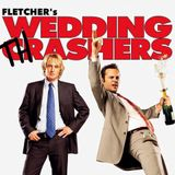 FLETCHER's Wedding Thrashers