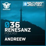 Renesanz Podcast 036 with AndReew