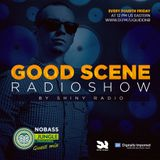 Shiny Radio - Good Scene Episode 46 (Guestmix by Nobass)