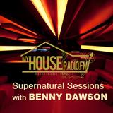 Supernatural Session - My House Radio UK 008