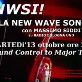 °LNWSI! La New Wave Sono Io! con Massimo Siddi - Ground Control To Major Tom (13-10-2015)