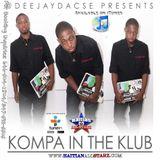 Kompa In The Klub (Kompa/Hip Hop/RnB Mini Mix) - DeeJay Dacse {Haitian All-StarZ DJ}