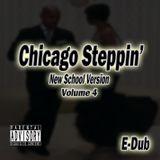 Chicago Steppin' (Volume 4)