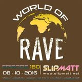 Slipmatt - World Of Rave #180