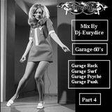 Mix Rock Garage, Garage Surf, Garage Psyché, Garage Punk (Part 4) By Dj-Eurydice (Novembre 2015)