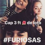 Furiosas Cap 3 // Relatos Truek de una revolución feminista