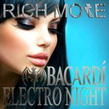 RICH MORE: BACARDI® ELECTRONIGHT 29/02/2014
