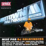 DJ GOLDFINGERS MOTOWN NEW FLAVAS VOL.2 ( remasteriser)
