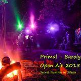 Primal - Bazoly Open Air 2015 @ Secret location in Silesia (2015-07-11)