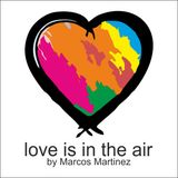 Marcos Martinez @ love is in the air (PLAYBACK) -11-ago-2013