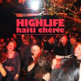 HIGHLIFE   Haïti Chérie (Live Set)   25.11.16