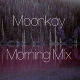 Moonkay Morning Mix