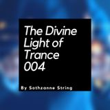 The Divine Light Of Trance 004