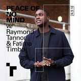 Peace of No Mind with Ray Tannor - 24 September 2018