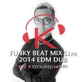 FUNKY BEAT MIX LIVE vol.3 ~EDM DUBSTEP~