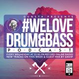 Gunsta_Presents_#WeLoveDrum&Bass Podcast & DAVIP Guest Mix
