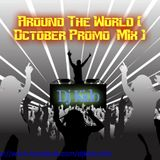 Around The World ( October Promo Mix )