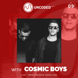 Uncoded Radio Present Uncoded Session #EP09 by Cosmic Boys