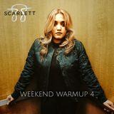 WEEKEND WARMUP 4 - DJSCARLETT88