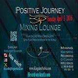 """Positive Journey"" Tuesdays April 5th 2K16"