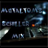 Metaltoms Schiller Mix