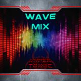 DJ Vyper Toxic - Wave Mix