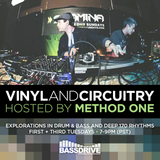 Vinyl and Circuitry October 9th2019 hosted by Method One @BASSDRIVE.COM