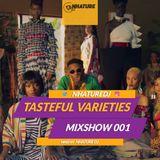 Tasteful Varieties Mixshow 001
