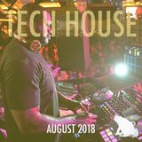 Tech House: August 2018