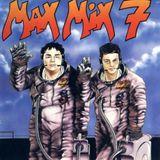 """Max Mix 7 """"Versión Mix"""". 1988. Mezclado por Toni Peret & José Mª Castells."""