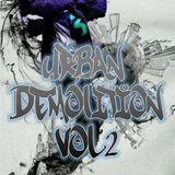 Urban Demolition Vol 2