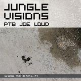 Jungle Visions #8 - Joe Loud