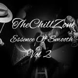 TheChillZone Essence Of Smooth Vol 2