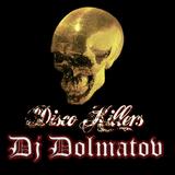 Dolmatov aka Tasty Cookies - DiscoKillersMix