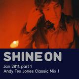 Shine On Radio Show Jan 2014 Pt.1