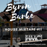 Byron Burke Live House Mixtape #11 May 21, 2017