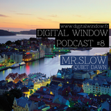 Podcast #8 : Mr.Slow