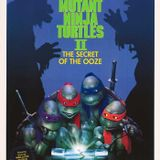 135: Teenage Mutant Ninja Turtles 2: The Secret of the Ooze