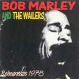 Bob Marley - May 31,1978 Miami Rehearsal Complete