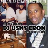 DJ DALLAS SCRATCH  DJ USHY MIX TRIBUTE CD