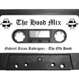 The Hood Mix #1 (My Hood)