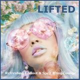 Lifted - Refreshing Chillout and Spirit-lifting Downtempo