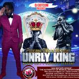DJ DOTCOM_PRESENTS_POPCAAN_OFFICIAL MIXTAPE (UNRULY KING) (MARCH - 2017 - EXPLICIT VERSION)